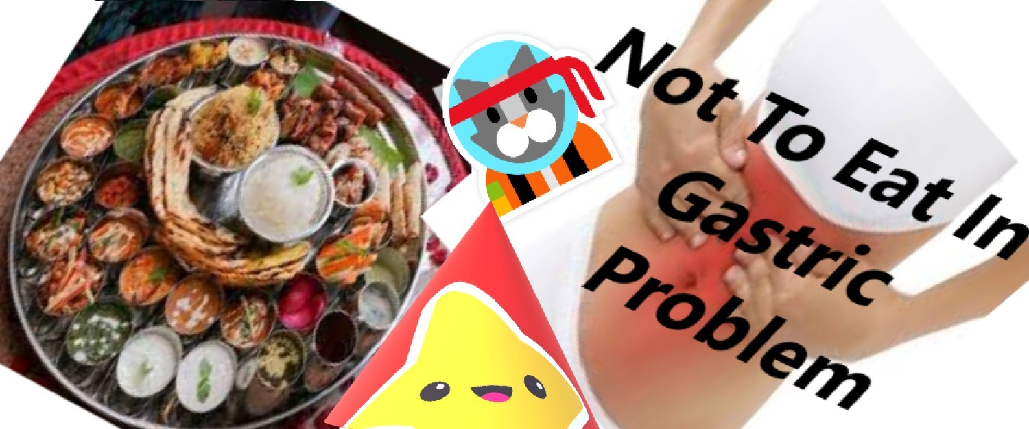 Not To Eat In Gastric Problem