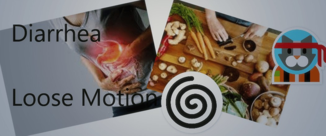 What to eat During Loose Motion